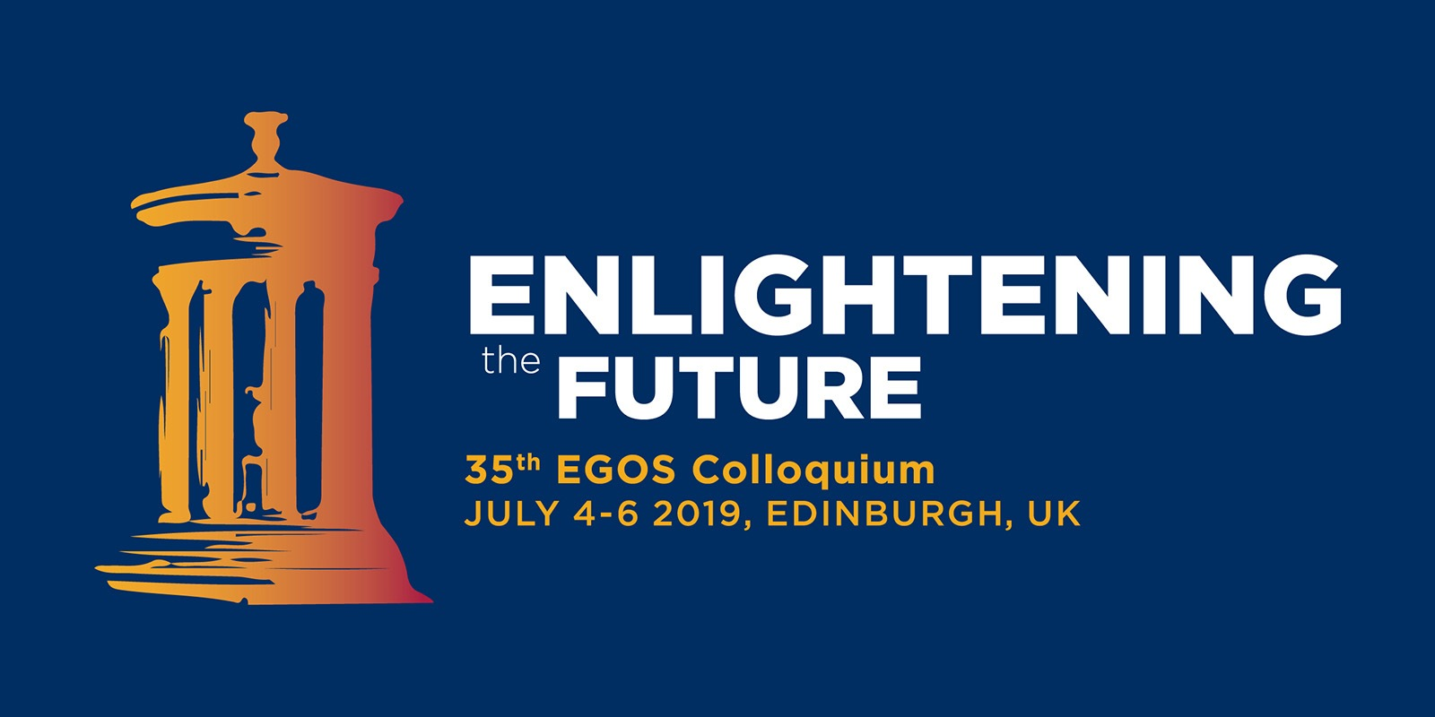 Enlightening the Future - 35th EGOS Colloquium, July 4-6 2019, Edinburgh, UK